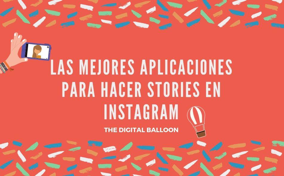 Las mejores aplicaciones para hacer Stories en Instagram portada