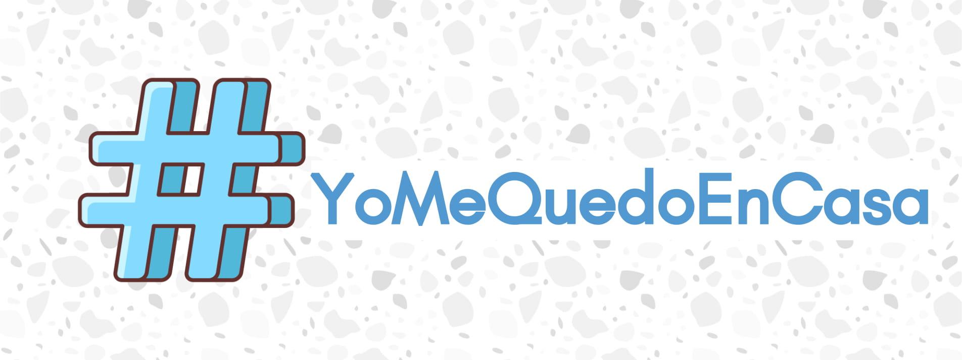 #yomequedoencasa movimiento en redes sociales coronavirus